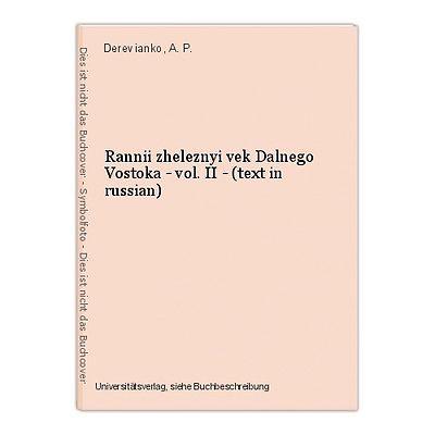 Rannii zheleznyi vek Dalnego Vostoka - vol. II - (text in russian) Derevianko, A