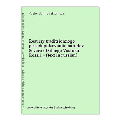 Resursy traditsionnogo prirodopolzovaniia narodov Severa i Dalnego Vostoka Rossi