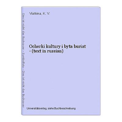 Ocherki kultury i byta buriat - (text in russian) Viatkina, K. V.