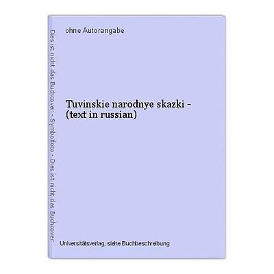 Tuvinskie narodnye skazki - (text in russian)