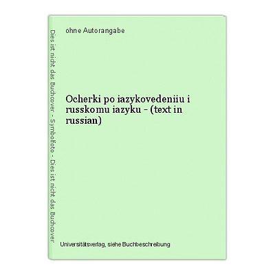 Ocherki po iazykovedeniiu i russkomu iazyku - (text in russian)