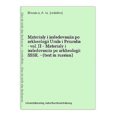 Materialy i issledovaniia po arkheologii Urala i Priuralia - vol. II - Materialy