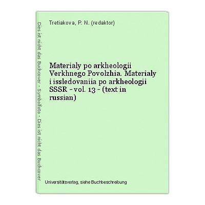 Materialy po arkheologii Verkhnego Povolzhia. Materialy i issledovaniia po arkhe