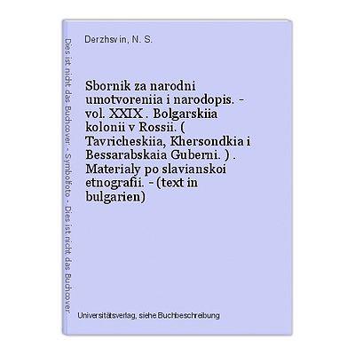 Sbornik za narodni umotvoreniia i narodopis. - vol. XXIX . Bolgarskiia kolonii v