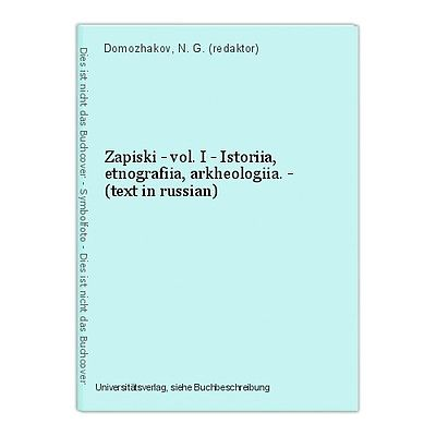 Zapiski - vol. I - Istoriia, etnografiia, arkheologiia. - (text in russian) Domo
