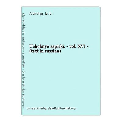 Uchebnye zapiski. - vol. XVI - (text in russian) Aranchyn, Iu. L.
