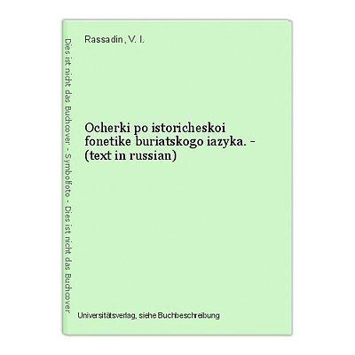 Ocherki po istoricheskoi fonetike buriatskogo iazyka. - (text in russian) Rassad