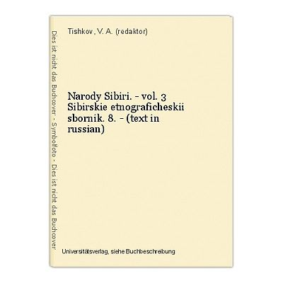 Narody Sibiri. - vol. 3 Sibirskie etnograficheskii sbornik. 8. - (text in russia