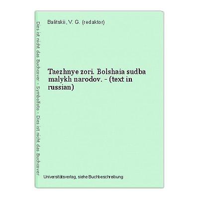 Taezhnye zori. Bolshaia sudba malykh narodov. - (text in russian) Balitskii, V.