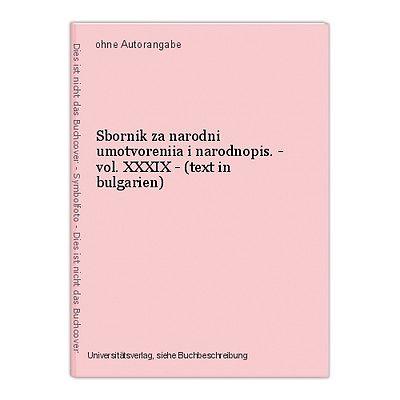 Sbornik za narodni umotvoreniia i narodnopis. - vol. XXXIX - (text in bulgarien)