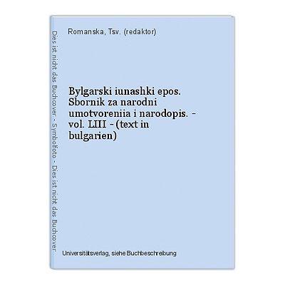 Bylgarski iunashki epos. Sbornik za narodni umotvoreniia i narodopis. - vol. LII