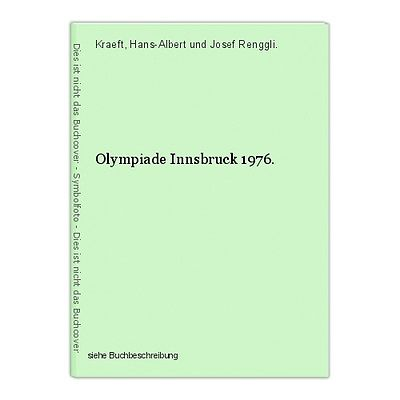 Olympiade Innsbruck 1976. Kraeft, Hans-Albert und Josef Renggli.