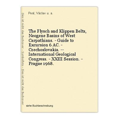 The Flysch and Klippen Belts, Neogene Basins of West Carpathians. - Guide to Exc