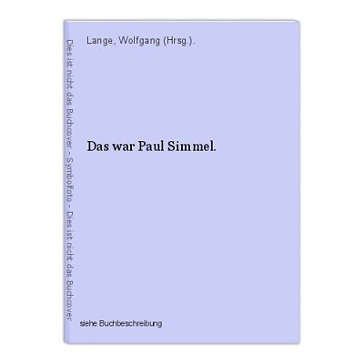 Das war Paul Simmel. Lange, Wolfgang (Hrsg.).