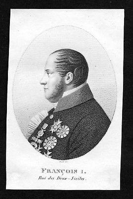19. Jh. Francesco I delle Due Sicilie Portrait Stahlstich engraving incisione