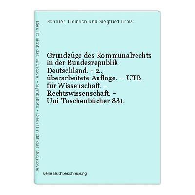 Grundzüge des Kommunalrechts in der Bundesrepublik Deutschland. - 2., überarbeit