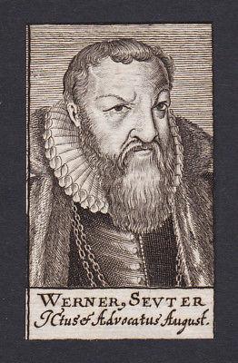 17. Jh. - Werner Seutter von Lötzen lawyer Jurist Augsburg Portrait Kupferstich