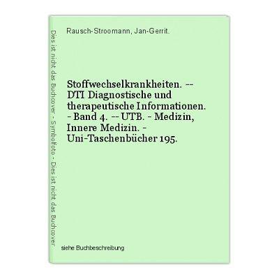 Stoffwechselkrankheiten. -- DTI Diagnostische und therapeutische Informationen.