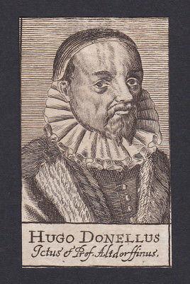 17. Jh. - Hugues Doneau / professor Humanist Altdorf Portrait Kupferstich