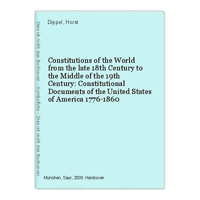 Constitutions of the World from the late 18th Century to the Middle of the 47206