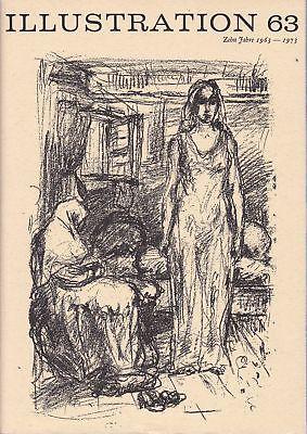 Curt Visel Illustration 63 Heft 4 / 1973 - Festschrift Zehnjährigen Bestehen