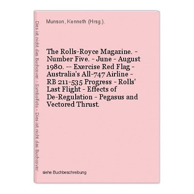 The Rolls-Royce Magazine. - Number Five. - June - August 1980. -- Exercise Red F