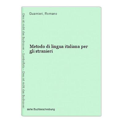 Metodo di lingua italiana per gli stranieri Guarnieri, Romano