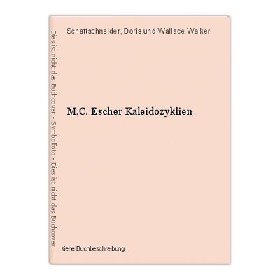 M.C. Escher Kaleidozyklien Schattschneider, Doris und Wallace Walker