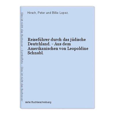 Reiseführer durch das jüdische Deutchland. - Aus dem Amerikanischen von Leopoldi