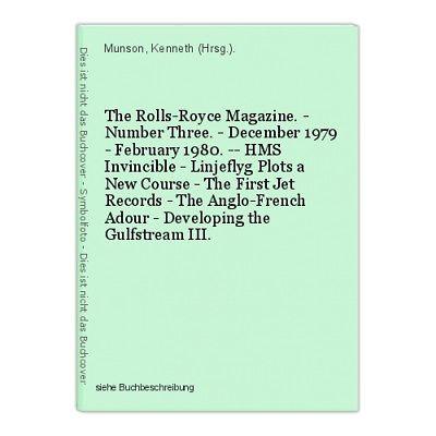 The Rolls-Royce Magazine. - Number Three. - December 1979 - February 1980. -- HM