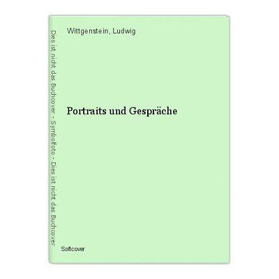 Portraits und Gespräche Wittgenstein, Ludwig