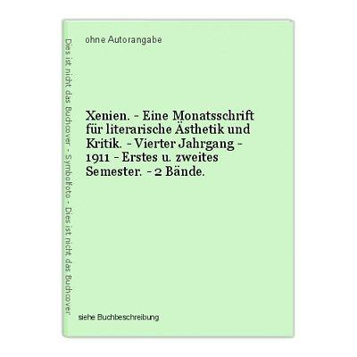 Xenien. - Eine Monatsschrift für literarische Ästhetik und Kritik. - Vierter Jah