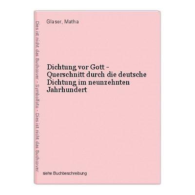 Dichtung vor Gott - Querschnitt durch die deutsche Dichtung im neunzehnten Jahrh