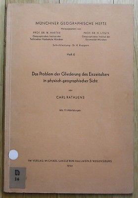 1954 - Carl Rathjens - Münchener Geographische Hefte - Eiszeit