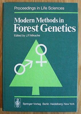 Miksche - Modern Methods in Forrest Genetics Forst Genetik