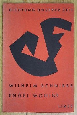 1957 Wilhelm Schnibbe Engel Wohin Expressionismus Dichtung unserer Zeit 1Ausgabe