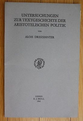 1962 Untersuchungen zur Textgeschichte der Aristotelischen Politik Aristoteles