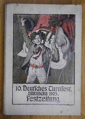 1903 10. Deutsches Turnfest Nürnberg Festzeitung Zeitung Turnen