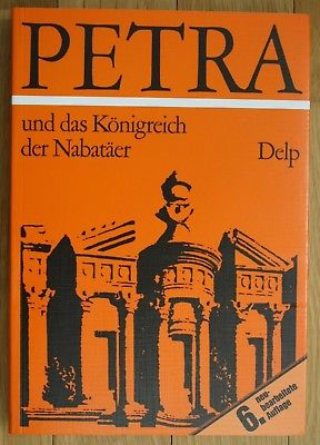 1970 Manfred Lindner Petra und das Königreich der Nabatäer Archäologie