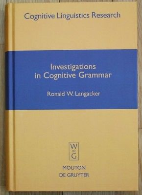 Langacker - Investigations in Cognitive Grammar Grammatik 2009 0