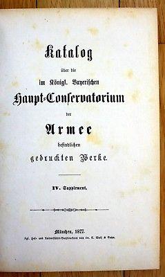 1877 Bibliothek Katalog Bücherkatalog Armee München Militaria Militär Supplement