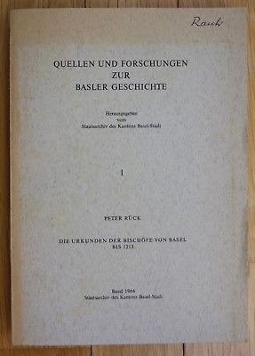 1966 Peter Rück Quellen und Forschungen zur Basler Geschichte Urkunden Basel