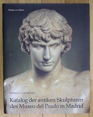1993 Schröder Katalog der antiken Skulpturen des Museo del Prado in Madrid