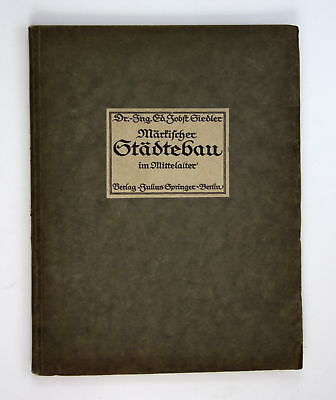 1914 Jobst Siedler Märkischer Städtebau Mittelalter Architektur Mark Brandenburg
