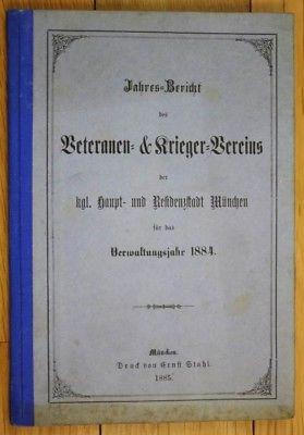 Jahres-Bericht des Veteranen- und Krieger-Vereins der kgl. Haupt- und Residenzst