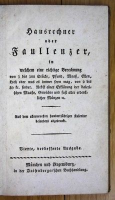 Um 1800 Hausrechner oder Faullenzer Rechenbuch Mathematik Gewicht Maaß Länge vie