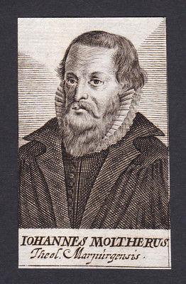 Johann Moltherus / professor Professor Arzt doctor Marburg Portrait Kupferstich