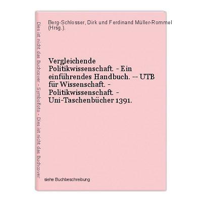 Vergleichende Politikwissenschaft. - Ein einführendes Handbuch. -- UTB für Wisse