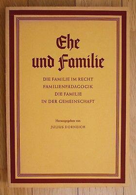 1959 Dorneich Ehe und Familie Die Familie Recht Familienpädagogik Gemeinschaft