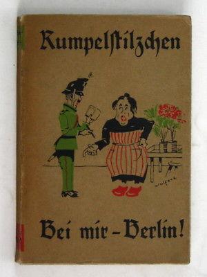1924 Adolf Stein Rumpelstilzchen Der Reihe vierter Band Bei mir Berlin! Berliner